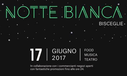 Notte Bianca a Bisceglie